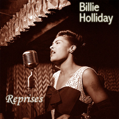 Billie Holiday : Reprises