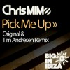 Chris MiMo : Pick Me Up