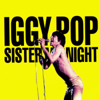Iggy Pop : Sister Midnight