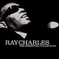 Ray Charles : The Essential Collection