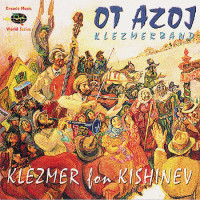 Ot Azoj Klezmerband : Klezmer For Kishinev